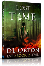 Lost Time <BR />(Between Two Evils #2)