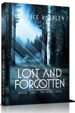 The Secret Path <BR />(Lost & Forgotten #2)