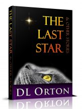The Last Star • Now Available from D. L. Orton!